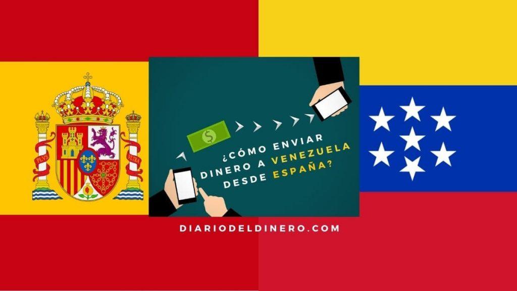 ¿Cómo enviar dinero a Venezuela desde España?