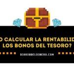 Cómo calcular la rentabilidad de los bonos del tesoro