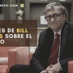 FRASES DE BILL GATES SOBRE EL DINERO