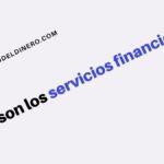 Qué son los servicios financieros