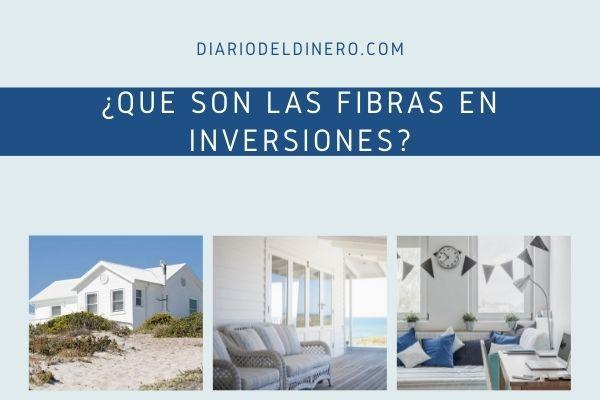 Qué son las FIBRAs en inversiones